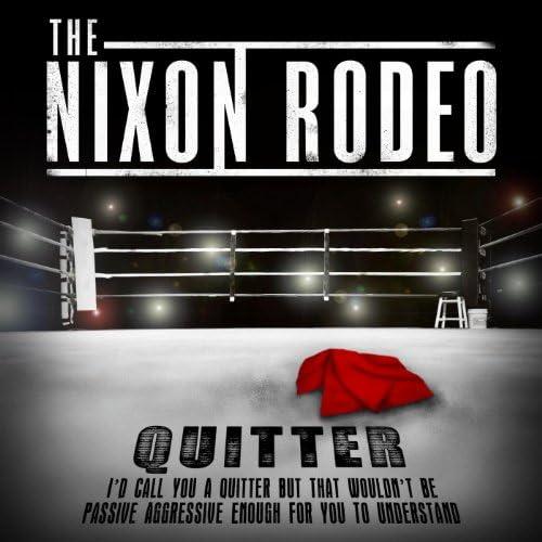 The Nixon Rodeo