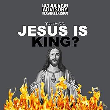 Jesus Is King ?