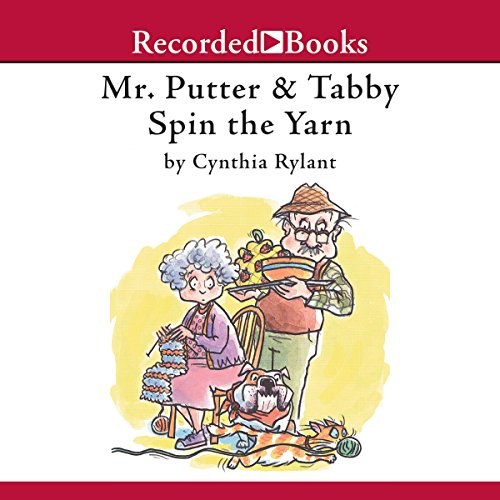 Mr. Putter & Tabby Spin the Yarn audiobook cover art