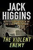 The Violent Enemy - Jack Higgins