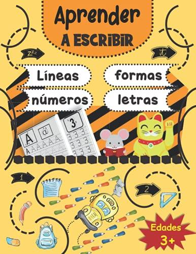 Aprender a escribir: Líneas, formas, letras y números - 170 páginas de práctica - Gran formato - Libro de escritura para niños: edades 3 y + / y...