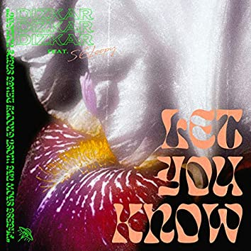 Let You Know (feat. 56Loopy)