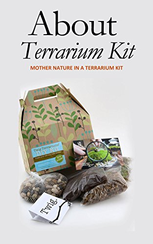 About Terrarium Kit: Mother Nature in a Terrarium Kit (English Edition)