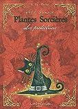 Petit Grimoire Plantes Sorcières - Les protectrices