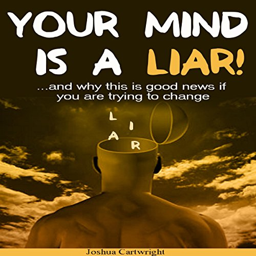 Your Mind Is a Liar audiobook cover art