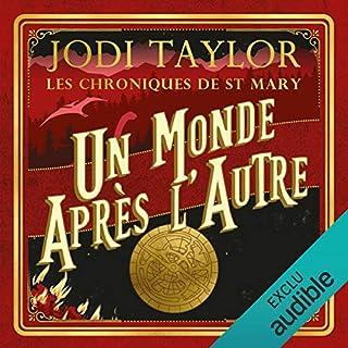 Un monde après l'autre     Les chroniques de St Mary 1              De :                                                                                                                                 Jodi Taylor                               Lu par :                                                                                                                                 Ludmila Ruoso                      Durée : 11 h et 27 min     8 notations     Global 4,8