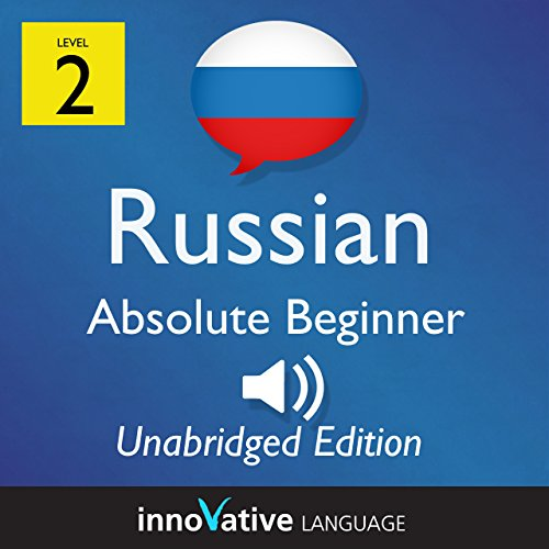 Learn Russian - Level 2 Absolute Beginner Russian, Volume 1: Lessons 1-25 audiobook cover art