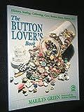 The Button Lover's Book (Creative Machine Arts Series)