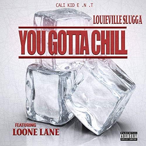 Louieville Slugga feat. Loone Lane