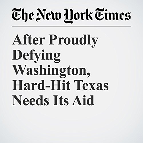After Proudly Defying Washington, Hard-Hit Texas Needs Its Aid copertina