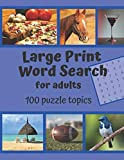 Large Print Word Search for Adults: Assorted Word Search Book with 100 Puzzle Topics