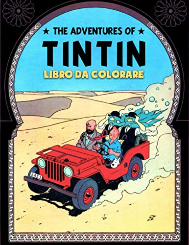 The Adventures of Tintin Libro da colorare: The Adventures of Tintin Libro da colorare per bambini