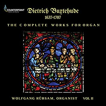 Buxtehude: Complete Works for Organ, Vol. 2