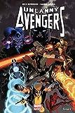 Uncanny avengers - Marvel Now ! Tome 04