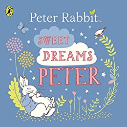 Sweet Dreams, Peter! by [Beatrix Potter]