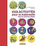 1 001 activités pour la maternelle tout au long de l'année