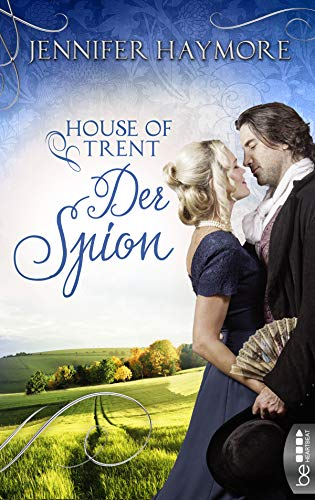 House of Trent - Der Spion (Trent-Trilogie 3)