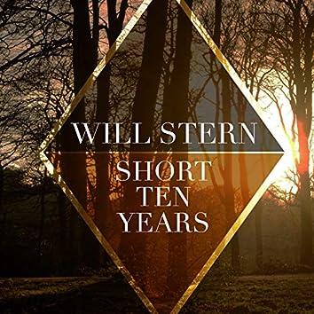 Short Ten Years