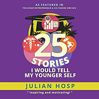 25 Stories I Would Tell My Younger Self cover art