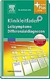 Klinikleitfaden Leitsymptome Differenzialdiagnosen - Ute Jachmann-Jahn