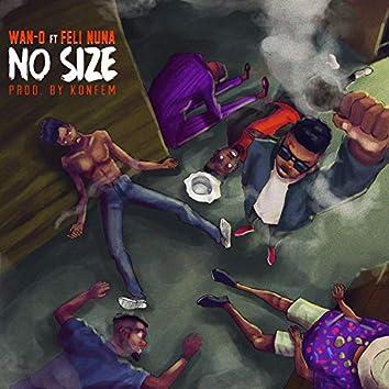 No Size (feat. Feli Nuna)