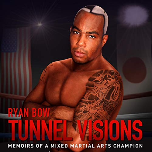 Tunnel Visions Audiobook By Ryan Bow cover art
