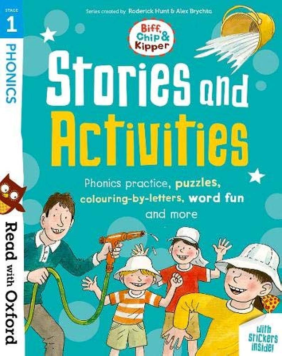 男らしさ評決怠Read with Oxford: Stage 1: Biff, Chip and Kipper: Stories and Activities: Phonics practice, puzzles, colouring-by-letters, word fun and more