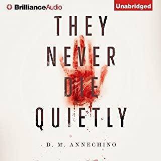 They Never Die Quietly audiobook cover art