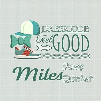 Dresscode: Feel Good