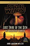 book cover art for The Lost Tribe of the Sith by John Jackson Miller