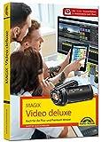 MAGIX Video deluxe Das Buch zur Software. Die besten Tipps und Tricks:: für alle Versionen inkl. Plus, Premium, Control und 360