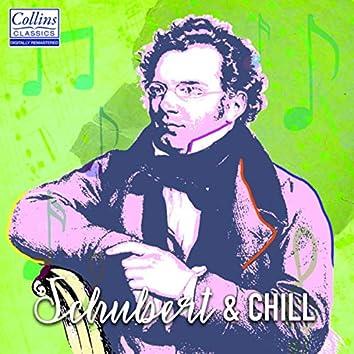 Schubert and Chill