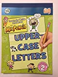 Learn to Write and Draw with Mr. Pencil: Uppercase Letters Workbook 2