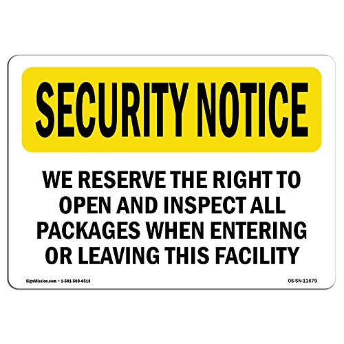 OSHA Security Notice Sign - We Inspect All Packages Entering | Vinyl Label Decal | Protect Your Business, Work Site, Warehouse & Shop Area | Made in The USA