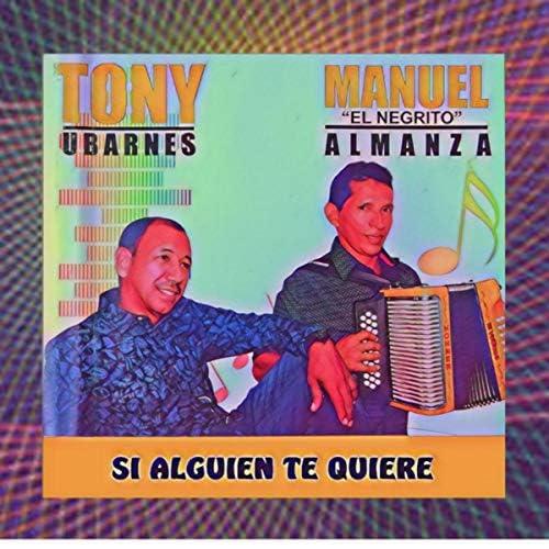 Tony Ubarnes & Manuel Almanza