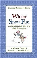 Winter Snow Fun (Tales of Buttercup Grove)