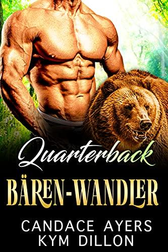 Quarterback Bären-Wandler (Die Gestaltwandler von Jackson Hole 3)