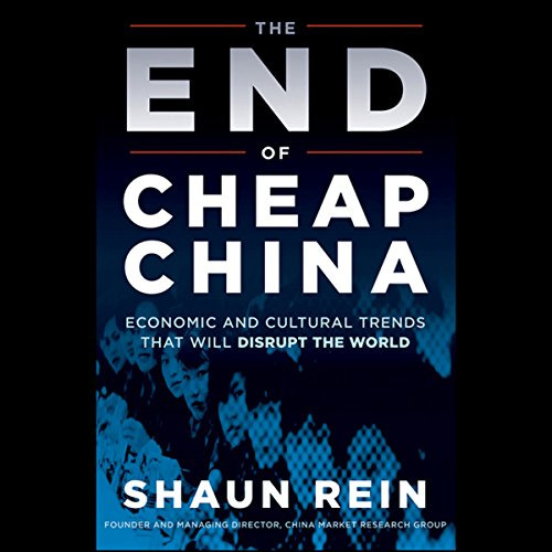 The End of Cheap China audiobook cover art