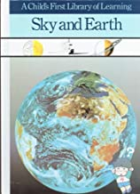 Sky and Earth (A Child's First Library of Learning)