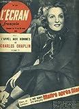 L'ECRAN FRANCAIS N°296 - L'APPEL AUX HOMMES DE CHARLES CHAPLIN - LE FILM RACONTE EN...