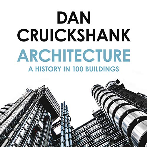 Architecture: A History in 100 Buildings cover art