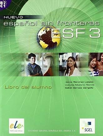 Nuevo Espanol Sin Fronteras 3 Student Book (Spanish Edition) by Jesus Sanchez Lobato Isabel Santos Gargallo Concha Moreno Garcia(2005-10-25)