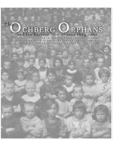 The Ochberg Orphans and the horrors from whence they came: The rescue...