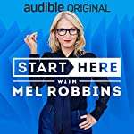 Start Here with Mel Robbins cover art