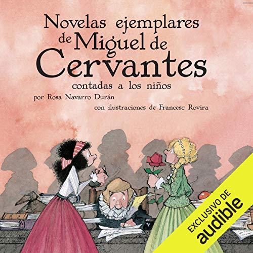 Las Novelas Ejemplares de Cervantes Contada a los Niños [The Exemplary Novels of Cervantes Told for Children] Titelbild