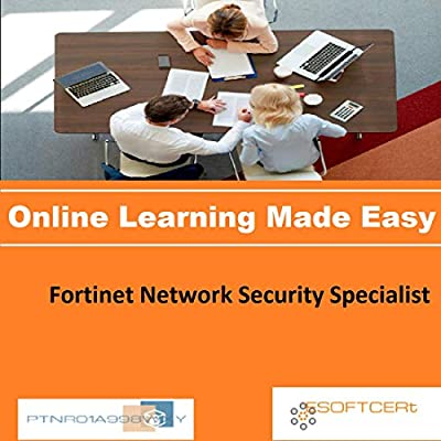PTNR01A998WXY Fortinet Network Security Specialist Online Certification Video Learning Made Easy
