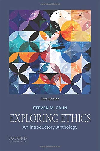 Compare Textbook Prices for Exploring Ethics: An Introductory Anthology 5 Edition ISBN 9780190887902 by Cahn, Steven M.