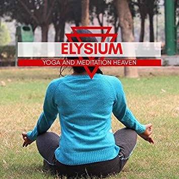 Elysium - Yoga And Meditation Heaven