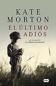 El último adiós eBook: Morton, Kate, Sáez Escribano