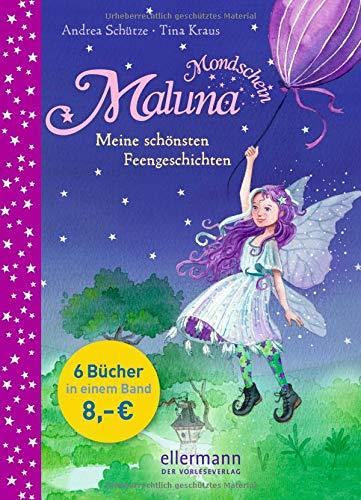 Maluna Mondschein: Meine schönsten Feengeschichten